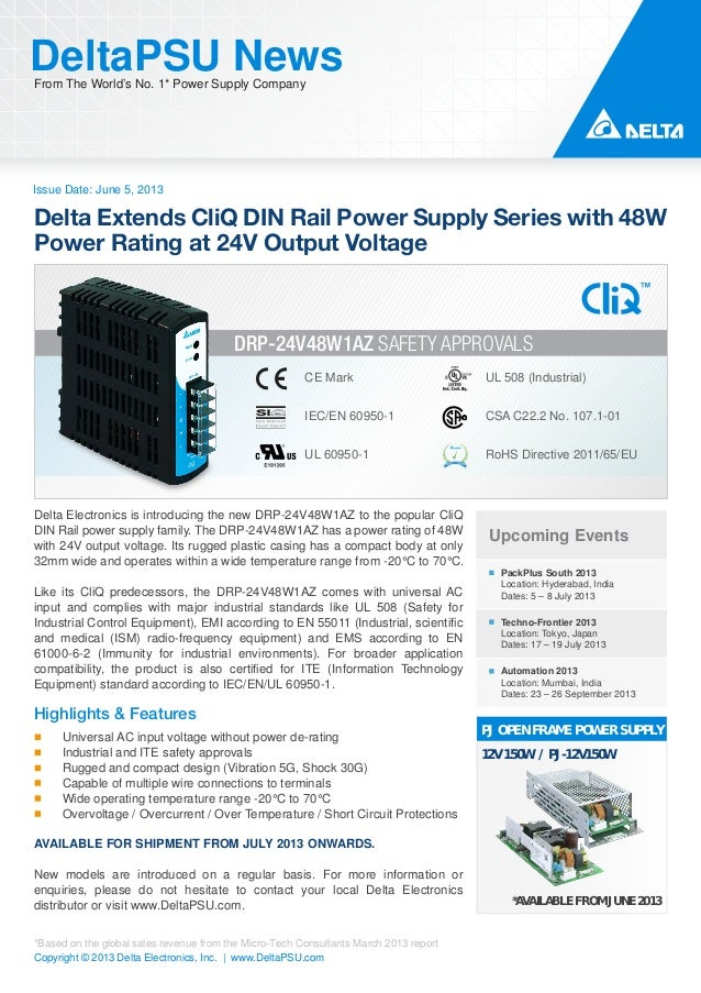 Issue Date: June 5, 2013DeltaPSU NewsFrom The World's No. 1* Power Supply CompanyCopyright © 2013 Delta Electronics, Inc. ...
