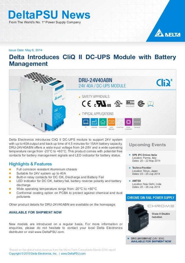 Issue Date: May 6, 2014 DeltaPSU NewsFrom The World's No. 1* Power Supply Company Copyright © 2013 Delta Electronics, Inc....