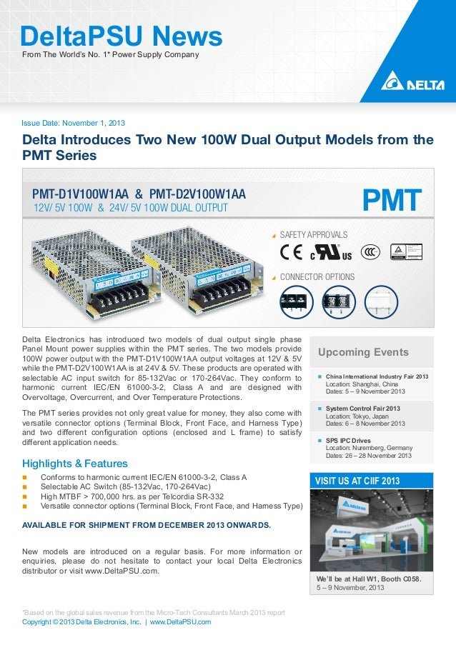DeltaPSU News From The World's No. 1* Power Supply Company  Issue Date: November 1, 2013  Delta Introduces Two New 100W Du...
