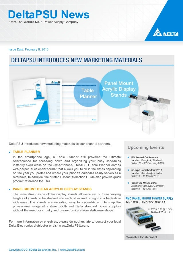 DeltaPSU NewsFrom The World's No. 1 Power Supply CompanyIssue Date: February 8, 2013 DELTAPSU INTRODUCES NEW MARKETING MAT...