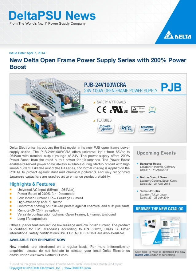 Issue Date: April 7, 2014 DeltaPSU NewsFrom The World's No. 1* Power Supply Company Copyright © 2013 Delta Electronics, In...