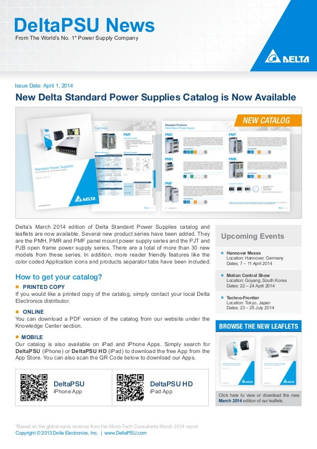 Issue Date: April 1, 2014 DeltaPSU NewsFrom The World's No. 1* Power Supply Company Copyright © 2013 Delta Electronics, In...