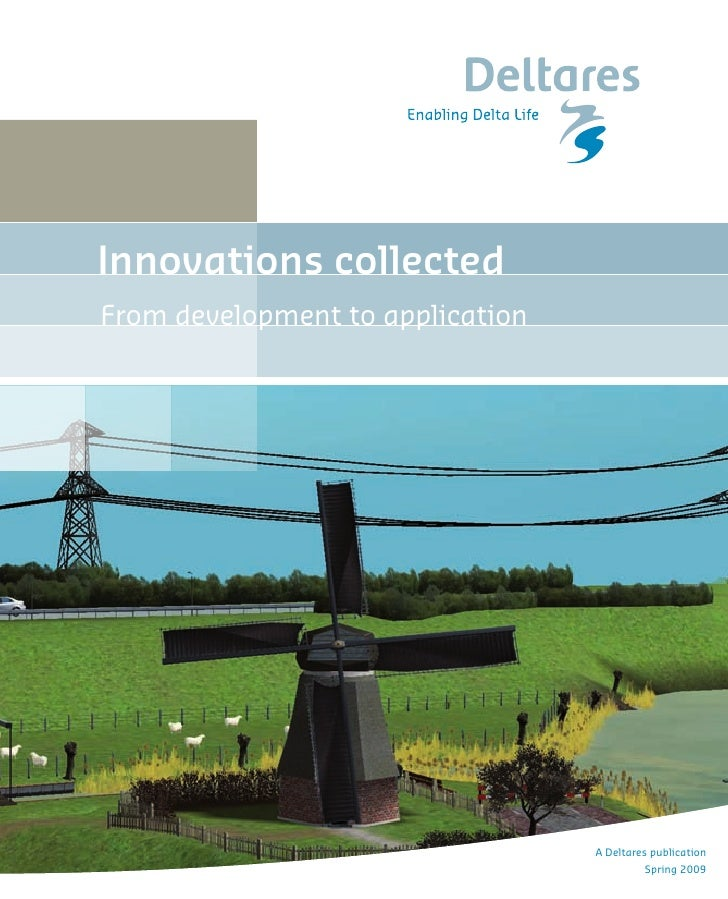 Innovations collected From development to application                                       A Deltares publication        ...