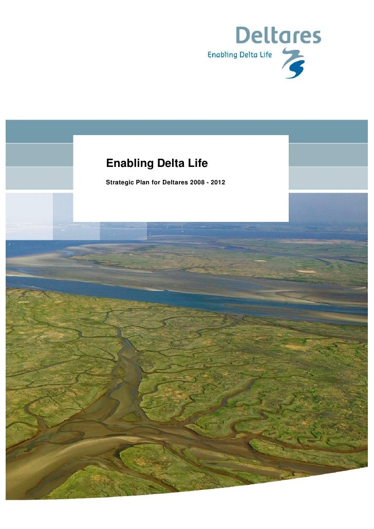 Enabling Delta Life Strategic Plan for Deltares 2008 - 2012