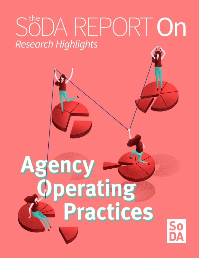 The SoDA Report On... Agency Operating Practices