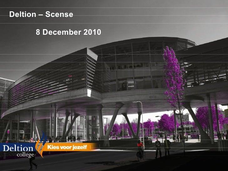 Deltion – Scense  8 December 2010