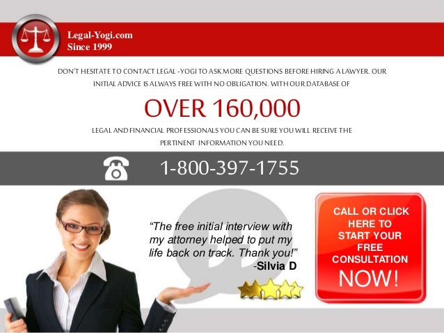 Legal-Yogi.com Since 1999 DON'T HESITATE TO CONTACT LEGAL -YOGI TO ASKMOREQUESTIONS BEFORE HIRING A LAWYER. OUR INITIAL AD...