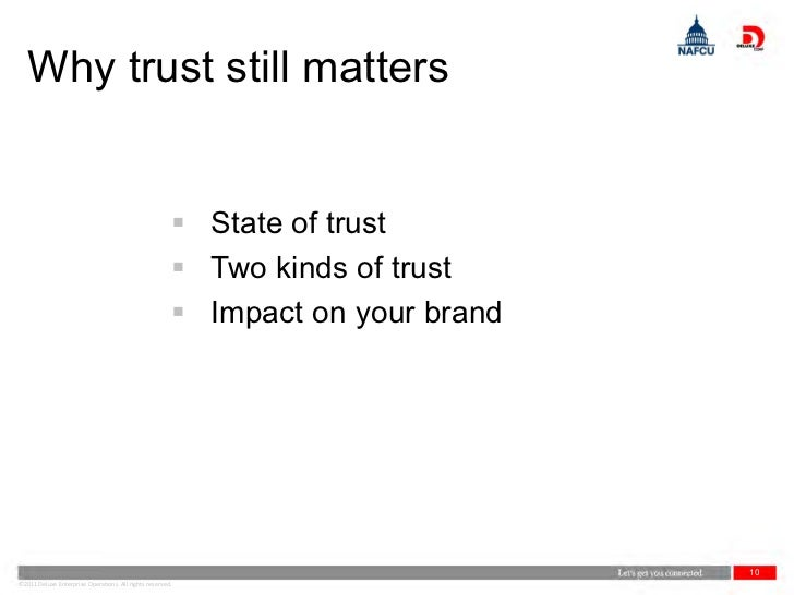 Why trust still matters                                                        State of trust                            ...
