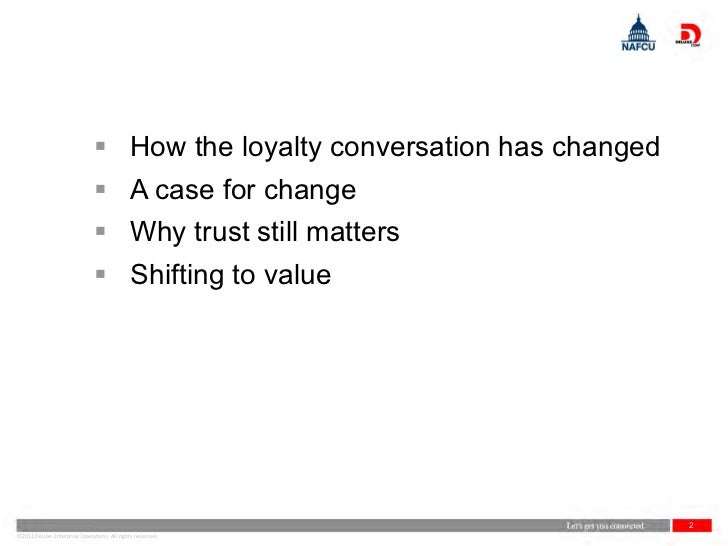  How the loyalty conversation has changed                               A case for change                              ...