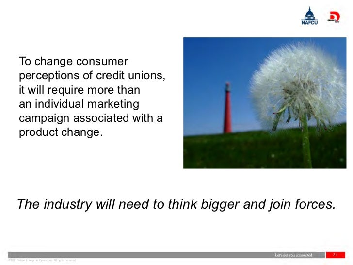 To change consumer        perceptions of credit unions,        it will require more than        an individual marketing   ...