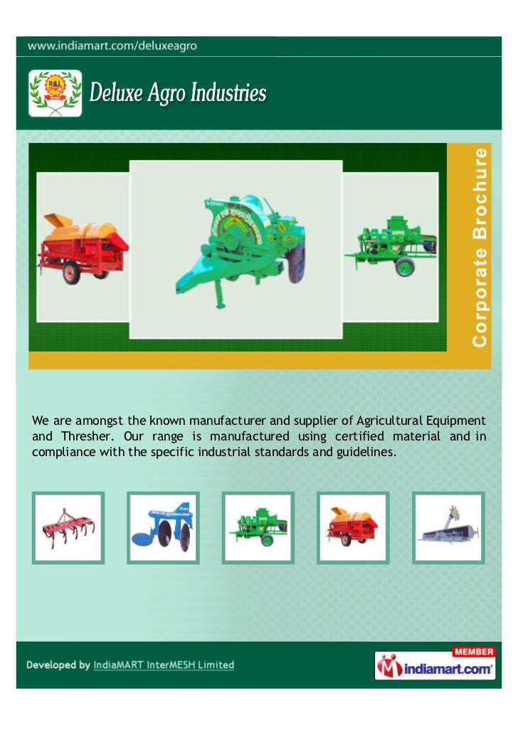 We are amongst the known manufacturer and supplier of Agricultural Equipmentand Thresher. Our range is manufactured using ...