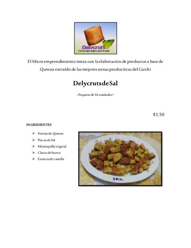 El Micro emprendimiento inicia con la elaboración de productosa base de Quinoa extraído de lasmejoreszonasproductivasdel C...
