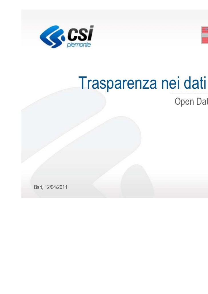 Trasparenza nei dati pubblici                                  Open Data in Piemonte                                      ...