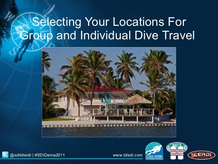 Selecting Your Locations For Group and Individual Dive Travel