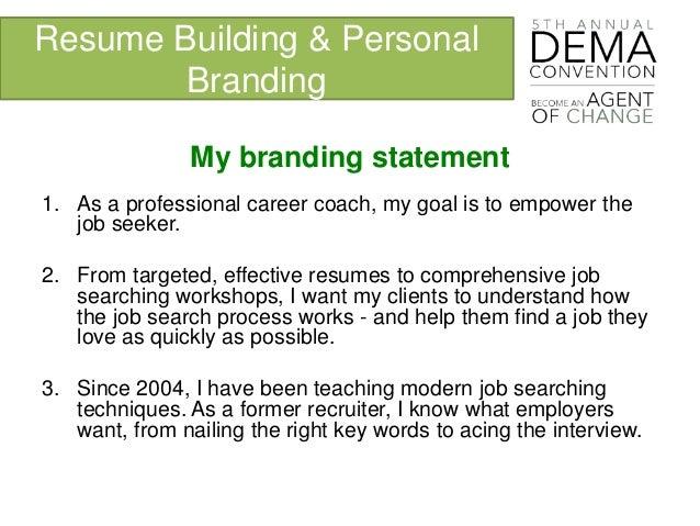 Resume Building U0026 Personal Branding My Branding Statement ...  Branding Statement Resume