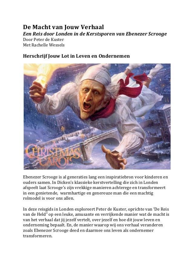 De Macht van Jouw Verhaal  Een Reis door Londen in de Kerstsporen van Ebenezer Scrooge Doo...