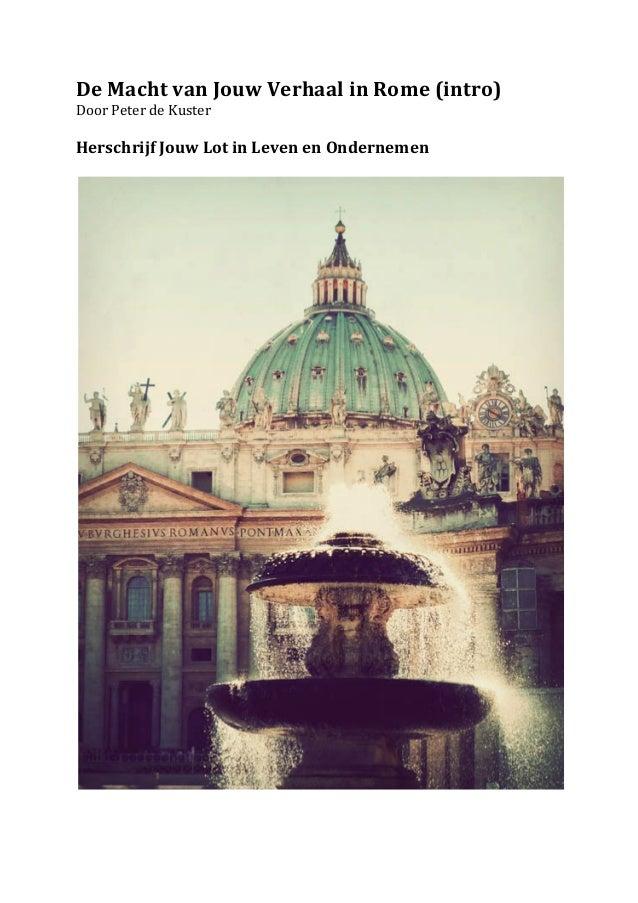 De Macht van Jouw Verhaal in Rome (intro) Door Peter de Kuster   Herschrijf Jouw Lot in...