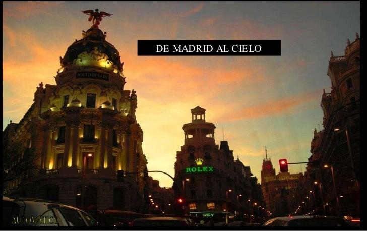 DE MADRID AL CIELO AUTOMÁTICO