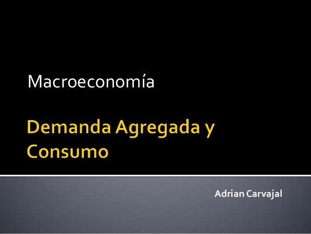 Macroeconomía Adrian Carvajal