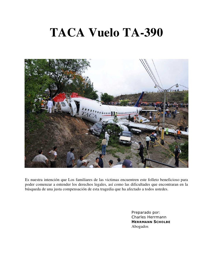 TACA Vuelo TA-390     Es nuestra intención que Los familiares de las victimas encuentren este folleto beneficioso para pod...