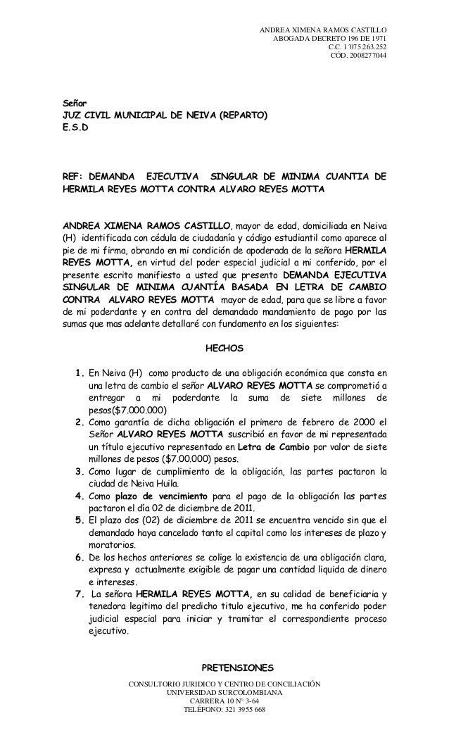 ANDREA XIMENA RAMOS CASTILLO ABOGADA DECRETO 196 DE 1971 C.C. 1´075.263.252 CÓD. 2008277044  Señor JUZ CIVIL MUNICIPAL DE ...