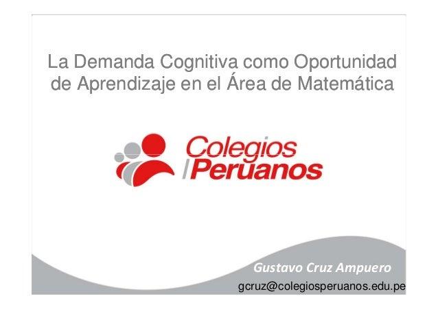 La Demanda Cognitiva como OportunidadLa Demanda Cognitiva como Oportunidad de Aprendizaje en el Área de Matemáticade Apren...