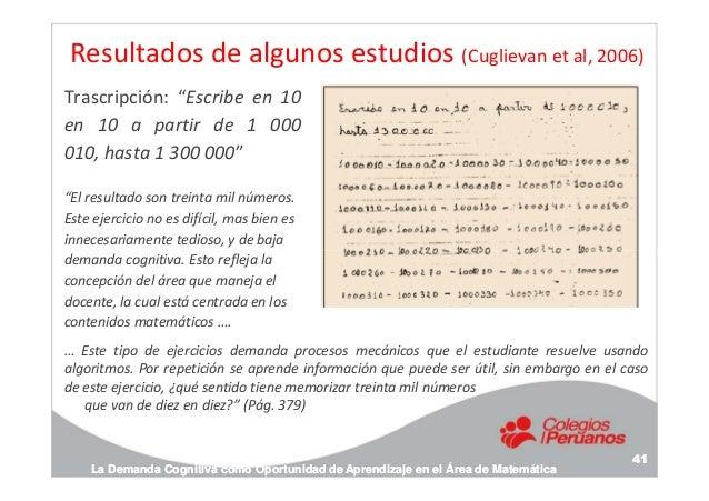 """Resultados de algunos estudios (Cuglievan et al, 2006) Trascripción: """"Escribe en 10 en 10 a partir de 1 000 010, hasta 1 3..."""
