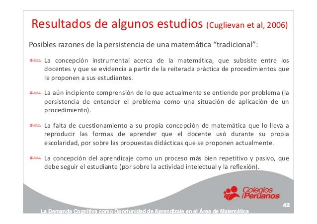 """Resultados de algunos estudios (Cuglievan et al, 2006) Posibles razones de la persistencia de una matemática """"tradicional""""..."""