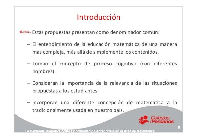 Introducción Estas propuestas presentan como denominador común: – El entendimiento de la educación matemática de una maner...