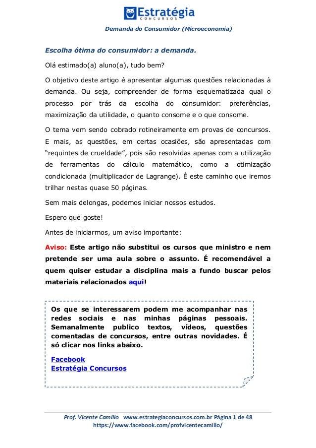 Demanda do Consumidor (Microeconomia)     Prof.VicenteCamillowww.estrategiaconcursos.com.brPágina1de48 https...