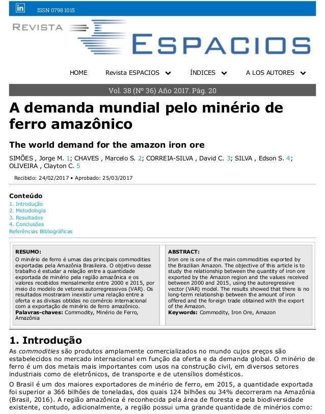 ISSN 0798 1015 HOME Revista ESPACIOS ! ÍNDICES ! A LOS AUTORES ! Vol. 38 (Nº 36) Año 2017. Pág. 20 A demanda mundial pelo ...