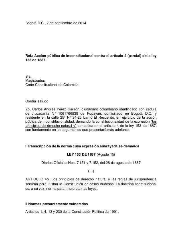 Bogotá D.C., 7 de septiembre de 2014  Ref.: Acción pública de inconstitucional contra el artículo 4 (parcial) de la ley 15...