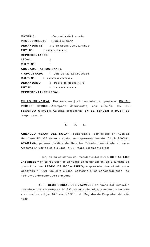MATERI A  : Demanda de Precario  PROCEDIMIENTO  : Juicio sumario  DEMANDANTE  : Club Social Los Jazmines  RUT. N°  : xxxxx...