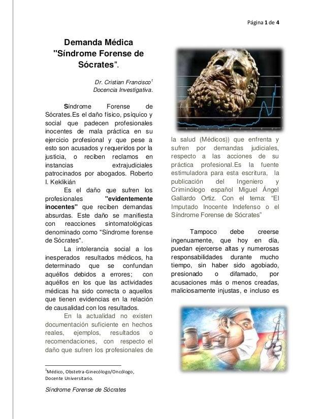 """Página 1 de 4  Demanda Médica """"Síndrome Forense de Sócrates"""". Dr. Cristian Francisco1 Docencia Investigativa.  Síndrome Fo..."""
