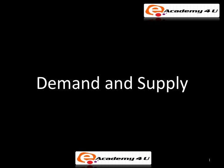 Demand and Supply                    1