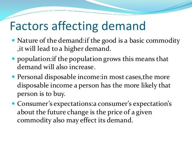 6 factors of demand