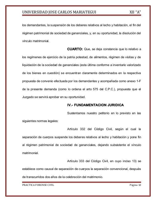 """UNIVERSIDAD JOSE CARLOS MARIATEGUI XII """"A""""  los demandantes, la suspensión de los deberes relativos al lecho y habitación,..."""