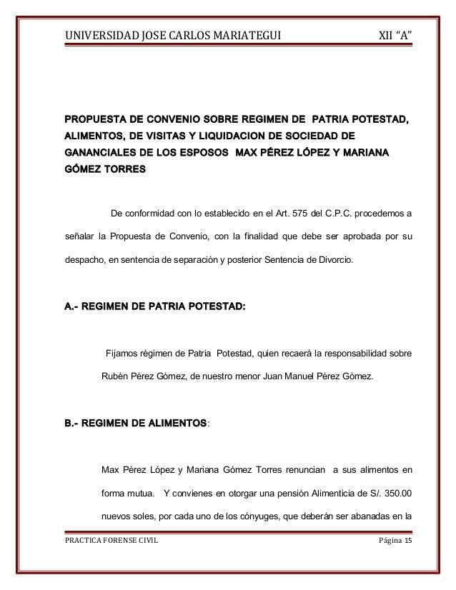 """UNIVERSIDAD JOSE CARLOS MARIATEGUI XII """"A""""  PROPUESTA DE CONVENIO SOBRE REGIMEN DE PATRIA POTESTAD,  ALIMENTOS, DE VISITAS..."""