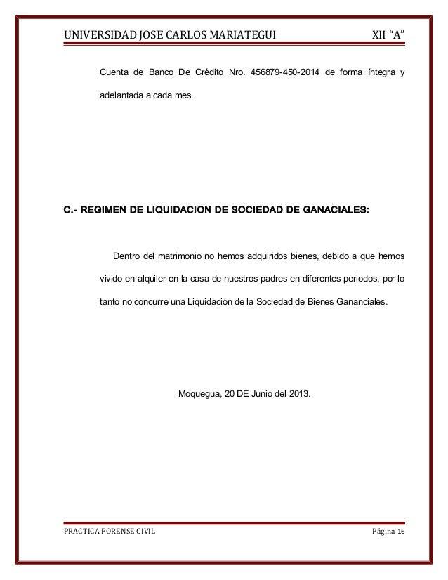 """UNIVERSIDAD JOSE CARLOS MARIATEGUI XII """"A""""  Cuenta de Banco De Crédito Nro. 456879-450-2014 de forma íntegra y  adelantada..."""