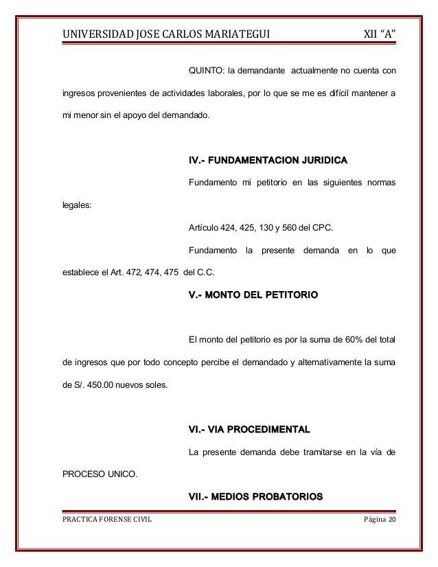 """UNIVERSIDAD JOSE CARLOS MARIATEGUI XII """"A""""  QUINTO: la demandante actualmente no cuenta con  ingresos provenientes de acti..."""