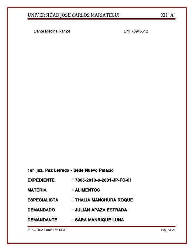 """UNIVERSIDAD JOSE CARLOS MARIATEGUI XII """"A""""  Dante Medina Ramos DNI 78945612  1er .juz. Paz Letrado - Sede Nuevo Palacio  E..."""