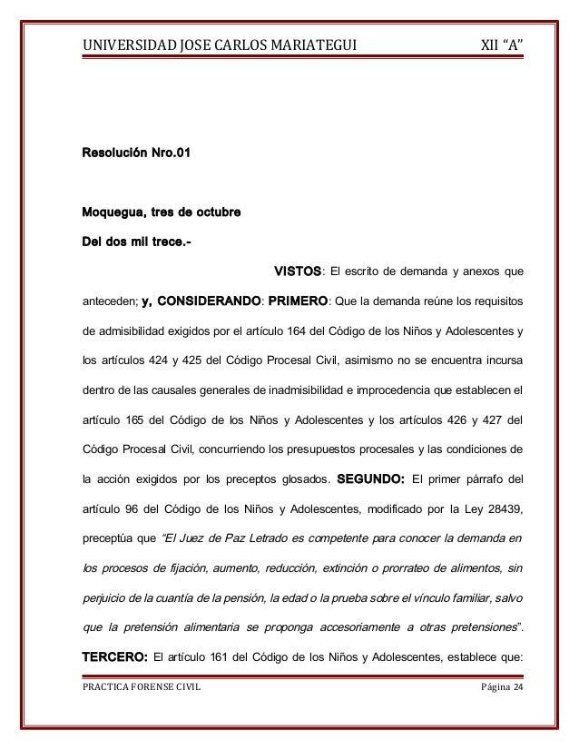 """UNIVERSIDAD JOSE CARLOS MARIATEGUI XII """"A""""  Resolución Nro.01  Moquegua, tres de octubre  Del dos mil trece.-  VISTOS: El ..."""