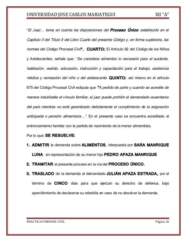 """UNIVERSIDAD JOSE CARLOS MARIATEGUI XII """"A""""  """"El Juez… toma en cuenta las disposiciones del Proceso Único establecido en el..."""