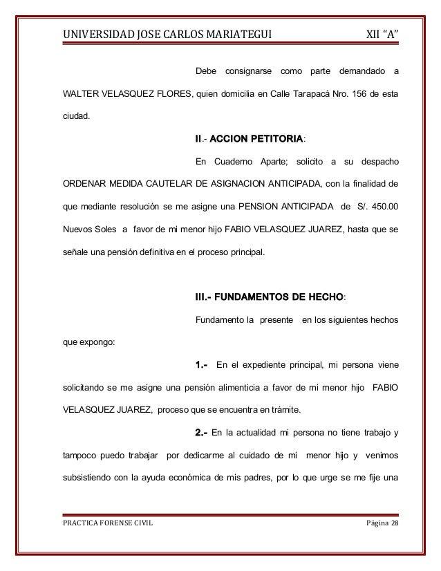 """UNIVERSIDAD JOSE CARLOS MARIATEGUI XII """"A""""  Debe consignarse como parte demandado a  WALTER VELASQUEZ FLORES, quien domici..."""
