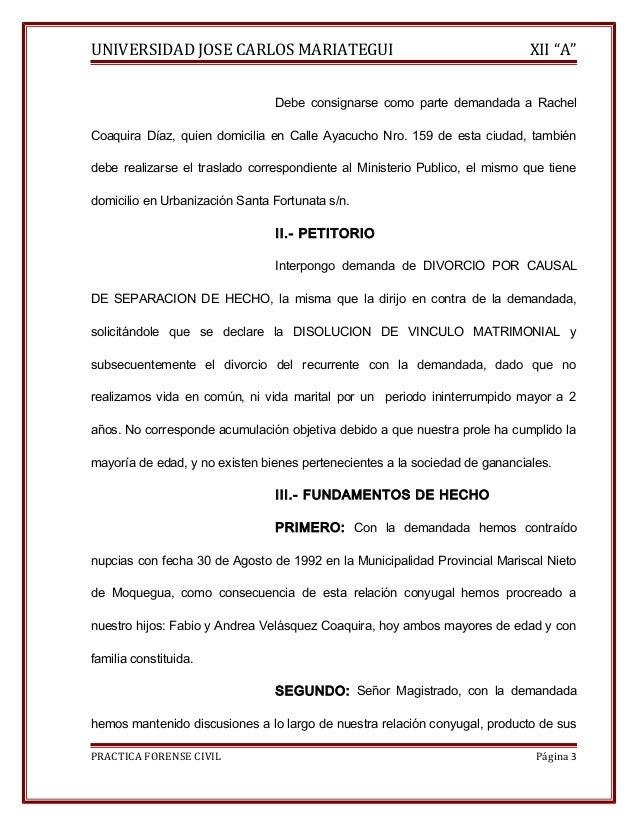 """UNIVERSIDAD JOSE CARLOS MARIATEGUI XII """"A""""  Debe consignarse como parte demandada a Rachel  Coaquira Díaz, quien domicilia..."""