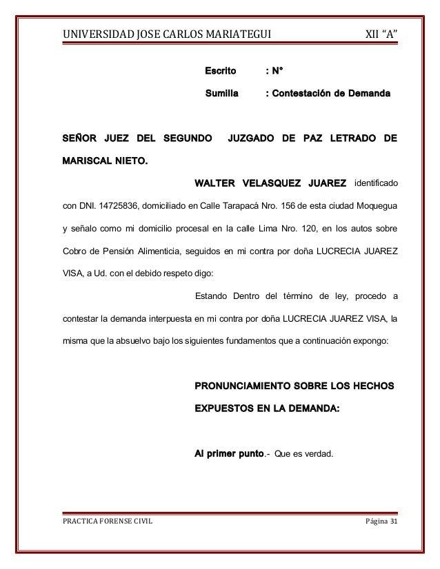 """UNIVERSIDAD JOSE CARLOS MARIATEGUI XII """"A""""  Escrito : N°  Sumilla : Contestación de Demanda  SEÑOR JUEZ DEL SEGUNDO JUZGAD..."""