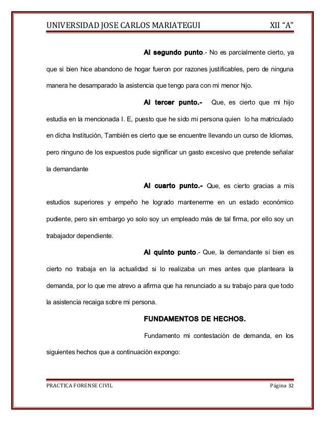 """UNIVERSIDAD JOSE CARLOS MARIATEGUI XII """"A""""  Al segundo punto.- No es parcialmente cierto, ya  que si bien hice abandono de..."""