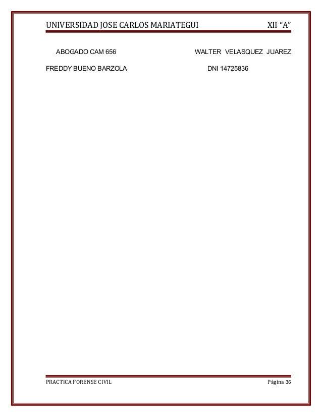 """UNIVERSIDAD JOSE CARLOS MARIATEGUI XII """"A""""  ABOGADO CAM 656 WALTER VELASQUEZ JUAREZ  FREDDY BUENO BARZOLA DNI 14725836  PR..."""