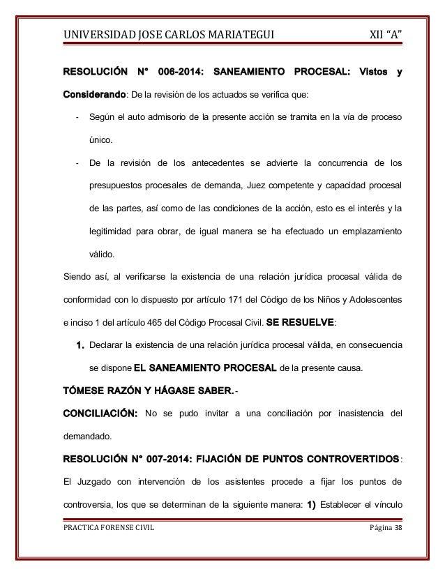 """UNIVERSIDAD JOSE CARLOS MARIATEGUI XII """"A""""  RESOLUCIÓN N° 006-2014: SANEAMIENTO PROCESAL: Vistos y  Considerando: De la re..."""