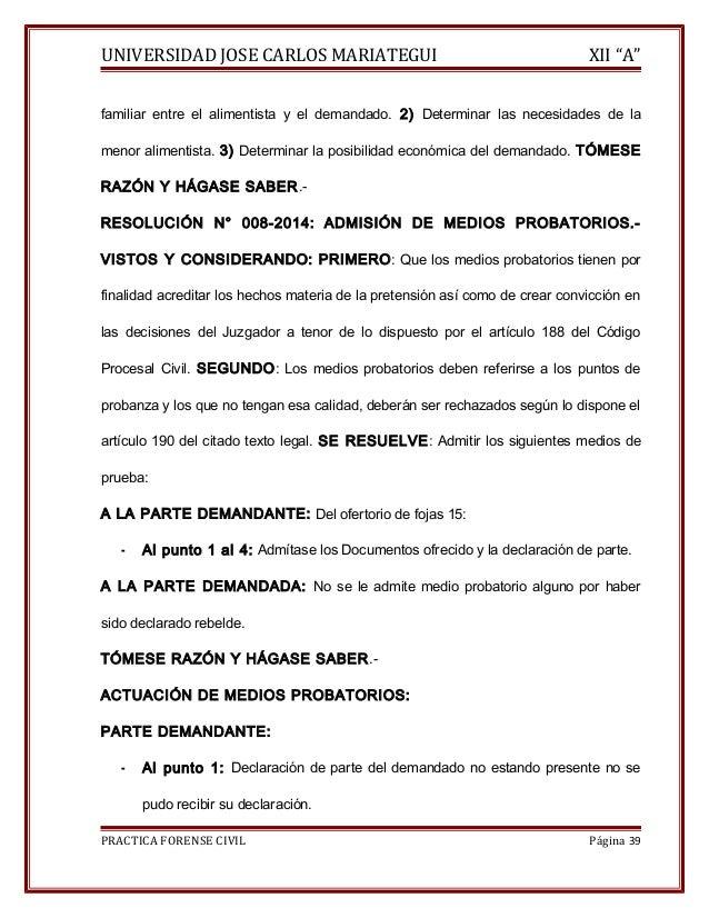 """UNIVERSIDAD JOSE CARLOS MARIATEGUI XII """"A""""  familiar entre el alimentista y el demandado. 2) Determinar las necesidades de..."""